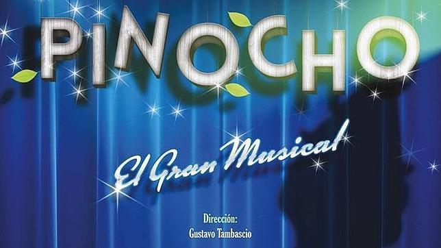 Ven al estreno de «Pinocho, el Gran Musical» en Fibes