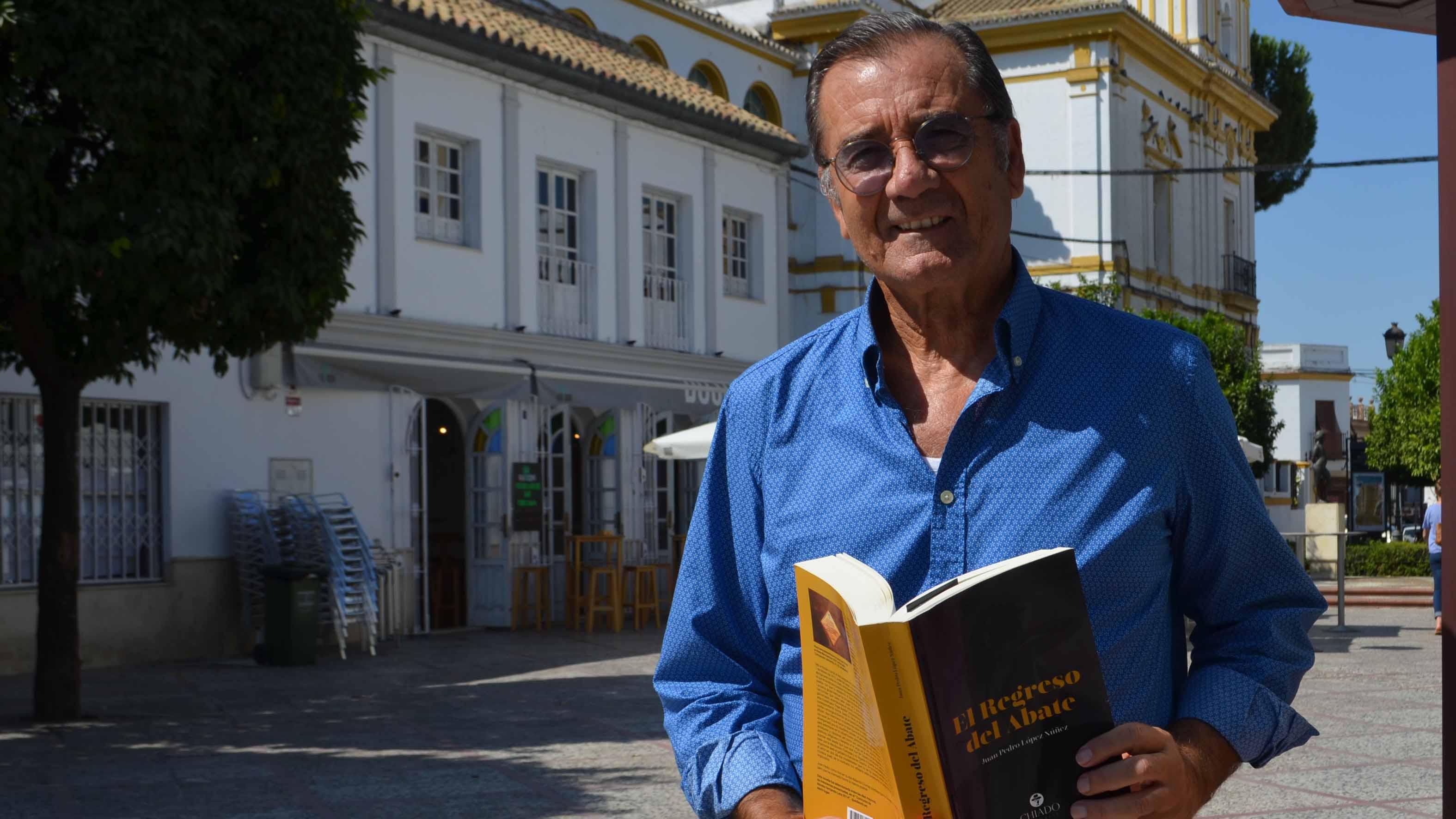 Juan Pedro López Núñez ha escrito 'El Regreso del Abate'