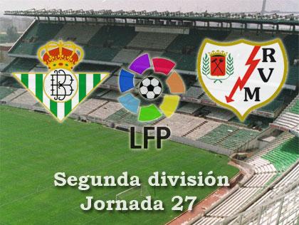 Betis: Real Betis - Rayo Vallecano a las cinco en el Ruiz de Lopera