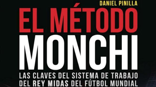 Imagen de la portada del libro de Dani Pinilla, 'El método Monchi'
