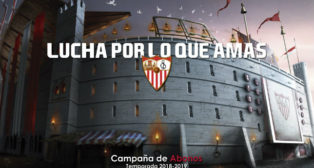 'Lucha por lo que amas', el slogan de la campaña de abonados del Sevilla FC