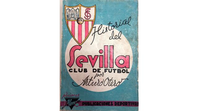 El libro Historias del Sevilla de Arturo Otero